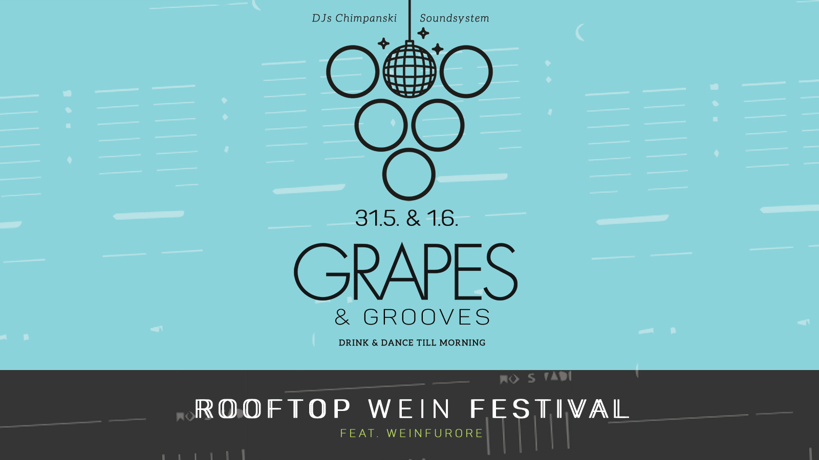 Grapes & Grooves Rooftop Wein Festival 2019